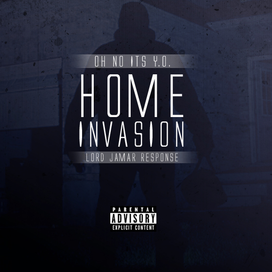 Y.O Home Invasion